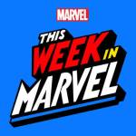 This Week in Marvel | Official Podcast | Digital Series | Marvel | Marvel