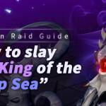 Kraken Raid Guide: How to Slay the King of the Deep Sea | Along with the Gods: Knights of the Dawn
